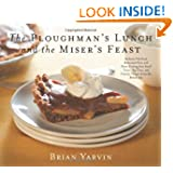 Ploughman's Lunch and the Miser's Feast: Authentic Pub Food, Restaurant Fare, and Home Cooking from Small Towns...