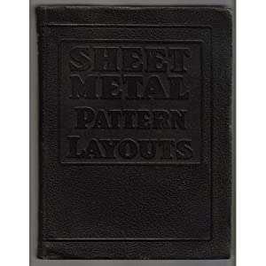 Sheet Metal Drawing and Pattern Development, A. ason
