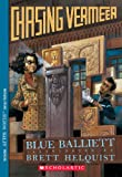 Chasing Vermeer (Turtleback School & Library Binding Edition) (1417675330) by Balliett, Blue