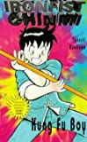 Kung Fu Boy Chinmi (Ironfist Chinmi - Kung Fu boy)