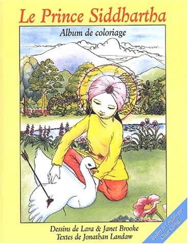 Le Prince Siddhartha. Album de coloriage (French Edition)