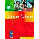 "Liao Liao: Der Chinesischkurs / Kursbuchvon ""Thekla Chabbi"""