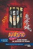 Blood Prison - Die Rückkehr des Helden (Nippon Novel) (Naruto)