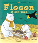 Flocon et son papa