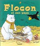 Flocon et son papa