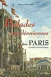 echange, troc Karine Huguenaud - Balades napoléoniennes dans Paris : Consulat et Premier Empire