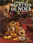 Recettes et d�cors de No�l: Tradition...