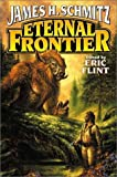 Eternal Frontier (0743435591) by Schmitz, James H.