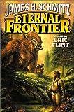 Eternal Frontier (0743435591) by Schmitz, James H.