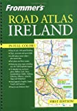 Frommer's Road Atlas Ireland (0764559311) by British Auto Association