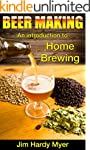 Beer: Beer Making: An Introduction To...