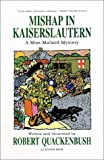 Mishap in Kaiserslautern: A Miss Mallard Mystery (A Miss Mallard Mystery Series)