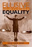 Elusive Equality: Women's Rights, Public Policy, and the Law