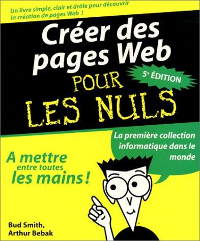 Créer des pages web pour les nuls (5e édition)