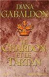 echange, troc Diana Gabaldon - Cercle de pierre, tome 1 : Le Chardon et le Tartan