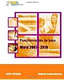 Fonctionnalités de base Word 2007 - 2010