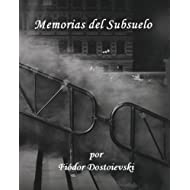 Memorias del Subsuelo (version en espanol) Incluye notas del author.
