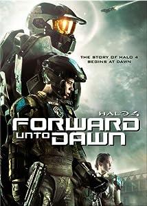 Halo 4 Forward Unto Dawn by Microsoft Films