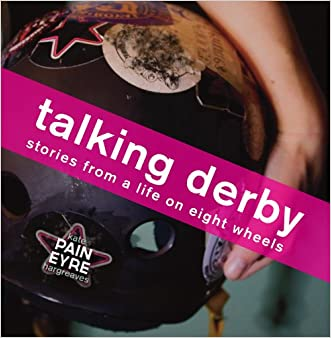 Talking Derby: stories from a life on eight wheels