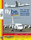 Flybe BAe 146-200, Canadair RJ, Dash 8-Q200 & Dash 8-Q400