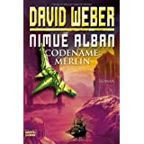"Nimue Alban 03: Codename: Merlinvon ""David Weber"""