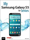 Elna Tymes My Samsung Galaxy S5 for Seniors