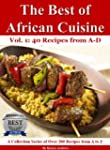 The Best of African Cuisine: A Collec...