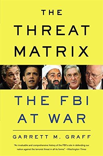 the-threat-matrix-the-fbi-at-war
