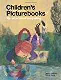 Children's Picturebooks: The Art of Visual Storytelling (185669738X) by Salisbury, Martin