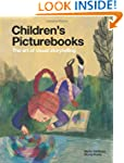 Children's Picturebooks: The Art of V...