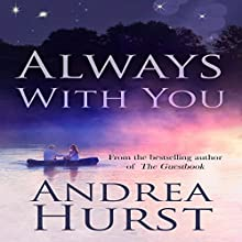 Always with You Audiobook by Andrea Hurst Narrated by Alexandra Haag