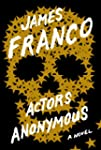 Actors Anonymous: A Novel