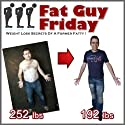 Fat Guy Friday: Weight Loss Secrets of a Former Fatty (       UNABRIDGED) by Craig Beck Narrated by Craig Beck