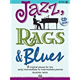 """Jazz, Rags & Blues 2 (Buch & CD): 8 original Pieces for the early intermediate to intermediate Pianistvon """"Martha Mier"""""""