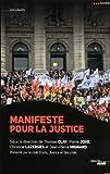 echange, troc Pierre JOXE, Thomas CLAY, Christine LAZERGES, Jean-Pierre MIGNARD - Manifeste pour la Justice
