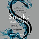 Smoke Audiobook by Dan Vyleta Narrated by Allan Corduner