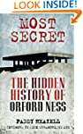Most Secret: The Hidden History of Or...