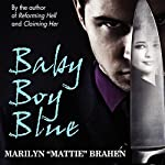 Baby Boy Blue | Marilyn