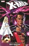 Uncanny X-Men: The Complete Collection by Matt Fraction - Volume 2