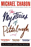 The Mysteries Of Pittsburgh (0060972122) by Chabon, Michael