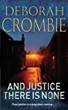 Deborah Crombie And Justice There is None