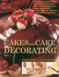 Cakes and Cake Decorating: A Complete...