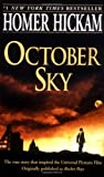 October Sky: A Memoir (0440235502) by Hickam, Homer