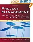 Project Management: Strategic Design...