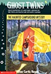 The Haunted Campground Mystery