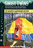 The Haunted Campground Mystery (Ghost Twins) (0590252429) by Regan, Dian Curtis