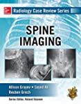 Radiology Case Review Series: Spine:...