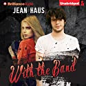 With the Band: Luminescent Juliet, Book 3 Audiobook by Jean Haus Narrated by Kristin Watson Heintz