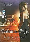 Karen Chance Embrace the Night (Cassandra Palmer)