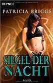 Siegel Der Nacht (Mercedes Thompson, #6)